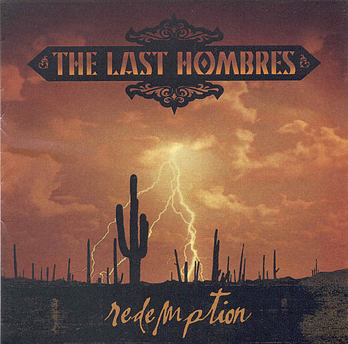 Redemption by The Last Hombres