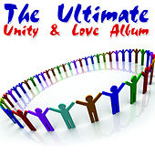The Ultimate Unity & Love Album von Various Artists