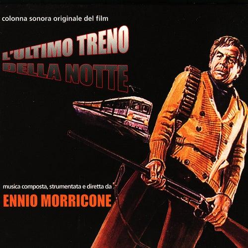 L'ultimo Treno Della Notte by Ennio Morricone