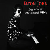 Spirit In The Sky - Rare Sessions 1969-70 by Elton John