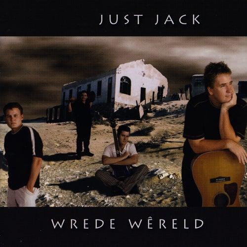 Wrede Wêreld by Just Jack