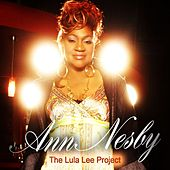 The Lula Lee Project by Ann Nesby