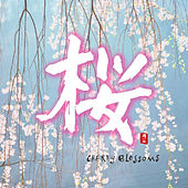 Cherry Blossoms by Various Artists