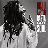 Rasta Got Soul by Buju Banton