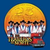 23 Aniversario by Los Traileros Del Norte