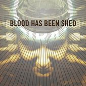 Spirals by Blood Has Been Shed