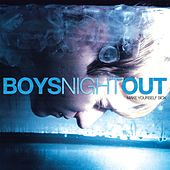Make Yourself Sick by Boys Night Out