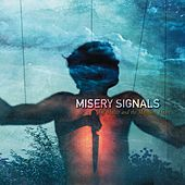 Of Malice And The Magnum Heart by Misery Signals