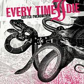 Gutter Phenomenon von Every Time I Die