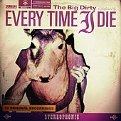 The Big Dirty von Every Time I Die