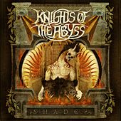 Shades by Knights Of The Abyss