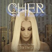 Song For The Lonely [Thunderpuss Sunshine Rise Mix] by Cher