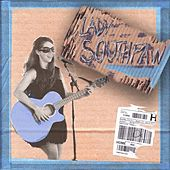 Lady Southpaw by Lady Southpaw
