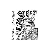Respect by Daniel Johnston