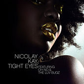 Tight Eyes by Nicolay