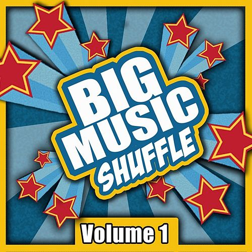 Big Music Shuffle, Vol. 1 by Various Artists
