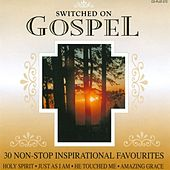 Switched On Gospel - 30 Non-Stop Inspirational Favourites by The Holly Day Singers