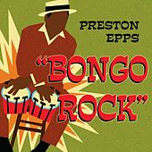 Bongo Rock by Preston Epps