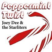 Peppermint Twist by Joey Dee and the Starliters
