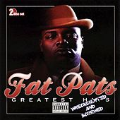 Greatest Hits (Wreckchopped & Screwed) by Fat Pat