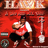 A Bad Azz Mix Tape II - Slowed & Chopped by H.A.W.K.