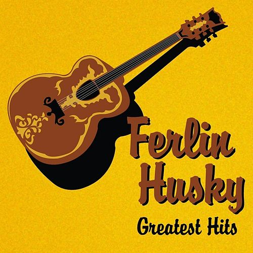 Greatest Hits by Ferlin Husky
