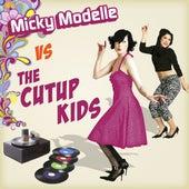 Micky Modelle Vs Cutup Kids by Micky Modelle
