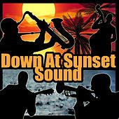 Down At Sunset Sound by Various Artists