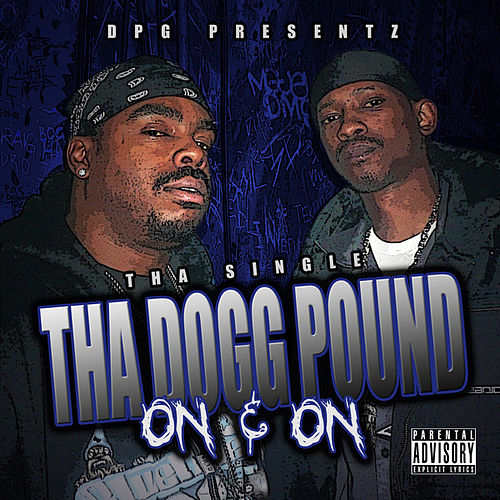 On & On - Tha Single by Tha Dogg Pound