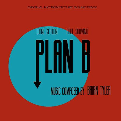 Plan B by Brian Tyler