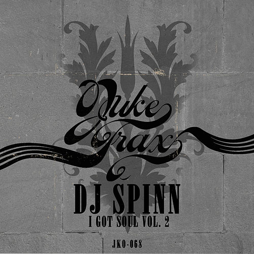I Got Soul Vol. 2 by DJ Spinn