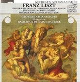 LISZT, F.: Organ Music (Athanasiades) by Georges Athanasiades