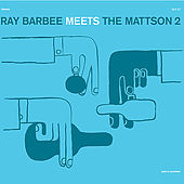 Ray Barbee Meet the Mattson 2 by Ray Barbee Meet the Mattson 2