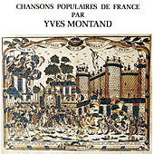 Chansons Populaires De France by Yves Montand