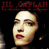 La charmeuse de serpents by Jil Caplan
