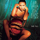Time Flies by Vaya Con Dios