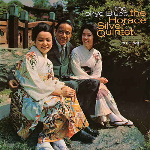 The Tokyo Blues (Rudy Van Gelder Edition) by Horace Silver
