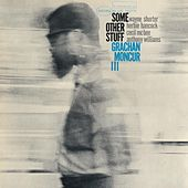 Some Other Stuff (Rudy Van Gelder Edition) by Grachan Moncur III