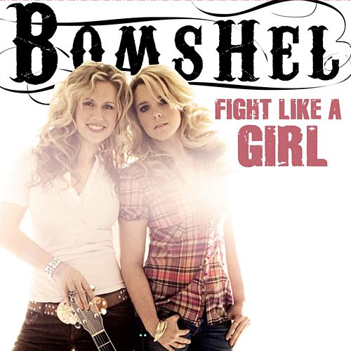 Fight Like A Girl (EP) by Bomshel