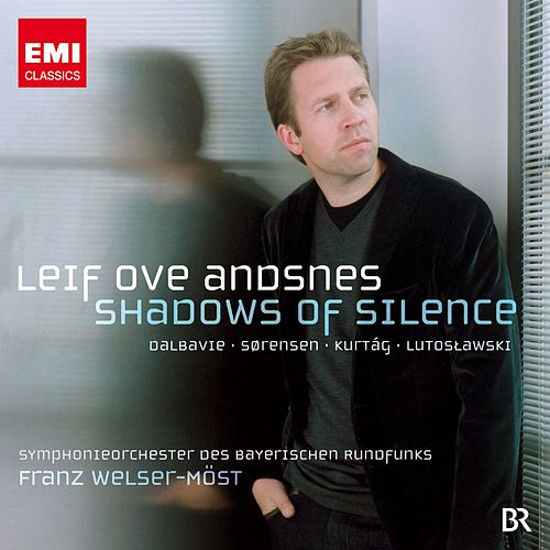 Leif Ove Andsnes: Shadows of Silence by Various Artists