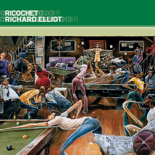 Ricochet by Richard Elliot