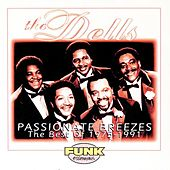 Passionate Breezes: The Best of the Dells 1975-1991 by The Dells