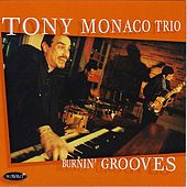 Burnin' Grooves by Tony Monaco