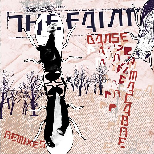 Danse Macabre Remixes by The Faint