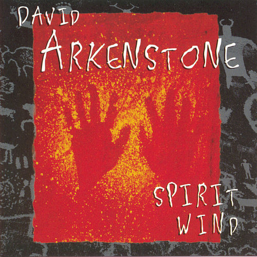 Spirit Wind by David Arkenstone