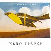 Zero Church by Suzzy Roche