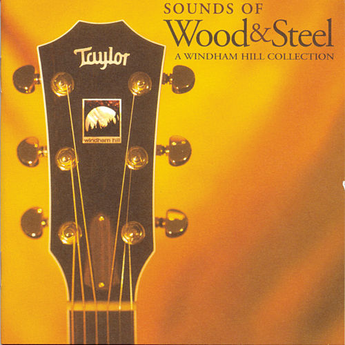 Sounds Of Wood and Steel by Various Artists