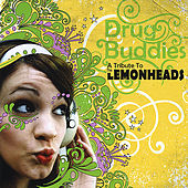 Drug Buddies: a Tribute to the Lemonheads by Various Artists