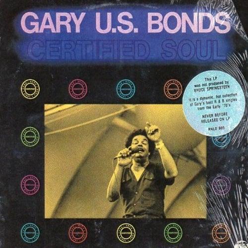 Certified Soul by Gary U S Bonds