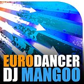 Eurodancer by Dj Mangoo